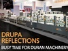 Drupa Reflections / Busy time for Duran Machinery  Folding Carton Industry. September/October 2016